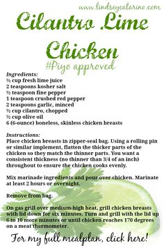 Check out this yummy Cilantro Lime Chicken recipe from my PiYo mealplan! Head on over to this site to see the full mealplan #recipes #piyo http://lindseycatarino.com/piyo-meal-plan/   ~☆~