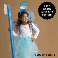 A tutu, a pool noodle & a toothbrush tiara...and you've got a magical tooth fairy costume!