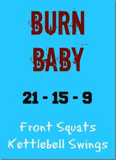 21-15-9 CrossFit WOD — Front Squats and KB Swings