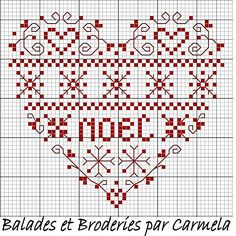 Coeur tout rouge chart by Carmela. Stitch LOVE instead of NOEL and it makes a pretty Valentine heart.