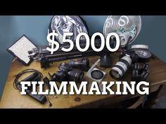 Filmmaking Kit for $5000 - YouTube