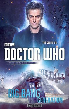 Doctor Who 12th Doctor Novel Big Bang Generation – Merchandise Guide - The Doctor Who Site