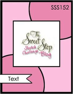 The Sweet Stop card sketch SSS152
