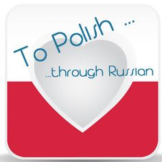 Project presentation: To Polish through Russian - I simply love languages Project Presentation, I Have Forgotten, Russian Language, Love Languages, Romance, Polish, Learning, Words, Projects