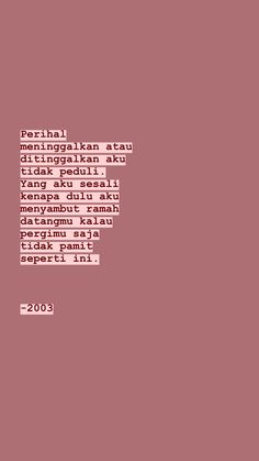 Story Quotes, New Quotes, Words Quotes, Qoutes, Love Quotes, Sayings, Quotes Lucu, Quotes Galau, Reminder Quotes