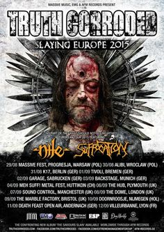 """TRUTH CORRODED to tour Europe with Nile & Suffocation!    The Australian Death metal machine TRUTH CORRODED is gearing up for their upcoming """"Slaying Europe"""" European tour, supporting legendary acts Suffocation and Nile.   29/08 Massive Fest, Progresja, Warsaw (Pol) 30/08 Alibi, Warsaw (Pol) 31/08 K17, Berlin (Ger) 01/09 Tivoli, Bremen (Ger) 02/09 Garage, Sabrucken (Ger) 03/09 Backstage, Munich (Ger) 04/09 Meh Stuff! Metal Fest, Huttikon (Ch) 06/09 The Hub, Plymouth (UK) 07/09 Sound Control…"""
