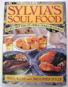 Food for the People: Sylvia's Soul Food, 1992: The soul food movement attempted to celebrate the culturally and socially important foods of black people that had been negatively portrayed by mainstream America. Soul food restaurants and cookbooks proliferated and innovators, like Princess Pamela (Strobel), Sylvia (Woods), and Vertamae (Grosvenor) in Harlem, were food stars of their day. Introducing and enshrining the treasured foods of southern blacks to a wide audience, they made soul food…