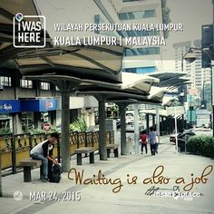 me waiting in KL