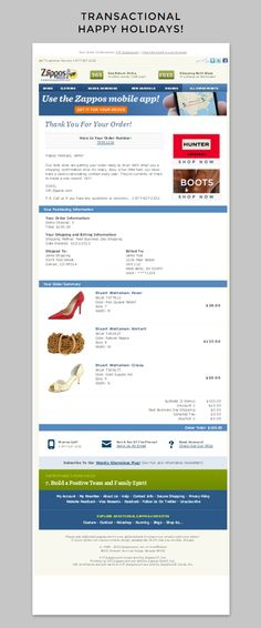 Zappos.com | Zappos.com makes the holiday spirit come alive in their Q4 Order confirmation emails. They take a fun twist on copy and let their brands quirkiness come out. | Kurra Weidmyer, Marketing Consultant