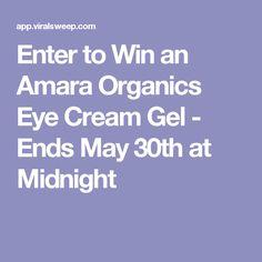 Enter to Win an Amara Organics Eye Cream Gel - Ends May 30th at Midnight