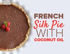 French Silk Pie with Coconut Oil
