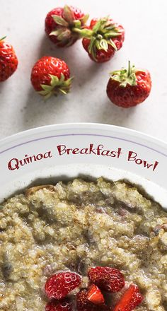 Quinoa Breakfast Bowl ~ with coconut & strawberries....also works as a delicious vegan, gluten-free, high-protein pudding