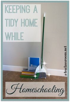 Keeping a Tidy Home
