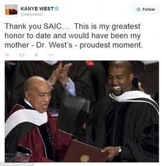 'This is my greatest honor to date!' Kanye hoped he made his late mother Dr. Donda West pr...