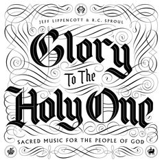 « Glory to the Holy One » by Drew Melton
