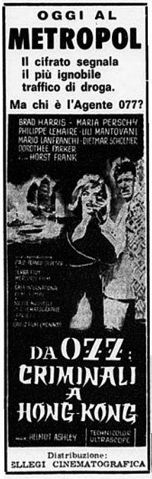 """Da 077: criminali ad Hong Kong"" (Weiße Fracht für Hongkong, 1964) di Helmut Ashley e Giorgio Stegani, con Maria Perschy e Horst Frank. Italian release: October 15, 1964 #MoviePosters #SpyStory"