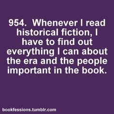 And I thought I was the only one.. The Tudors..reading Hilary Mantel. The jazz age reading Fitzgerald and pretty much anything WW II related.