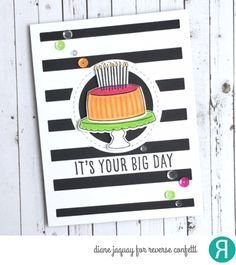 Card by Diane Jaquay. Reverse Confetti stamp sets: Candles 'n Confetti and Celebrations. Confetti Cuts: Candles 'n Confetti, Big Stripes Cover Panel and Detailed Circles. Birthday card. Congratulations card.