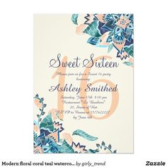 Modern floral coral teal watercolor Sweet 16 Card Celebrate and invite with friends to your sweet sixteen birthday with this modern, original hand drawn and hand painted floral watercolor design with coral, blush pink, yellow, teal and turquoise watercolors. Perfect for spring, summer.