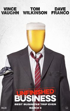 Movie review for Unfinished Business starring Vince Vaughn, Tom Wilkinson, and Dave Franco.