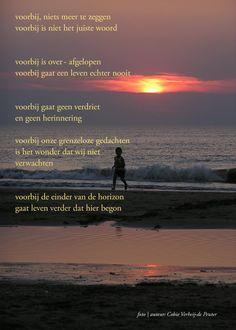Voorbij...  Gedichten http://www.gedichtensite.nl. Afbeeldingen met gedichten…