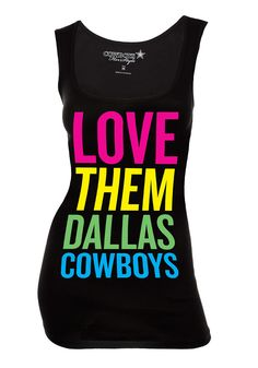 "Dallas Cowboys Tank Top- Women's Black w/ Neon ""Love Them Dallas Cowboys"" Tank"