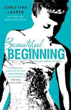 Beautiful Beginning (The Beautiful Series) von Christina Lauren, http://www.amazon.de/dp/1476755108/ref=cm_sw_r_pi_dp_Q1-Ttb11VEJ2K