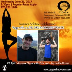 Summer Solstice Celebration @ Full Circle Yoga | Longmont, CO | Jay on the Drums Yoga Musician | Fitness Drummer | Live Percussionist