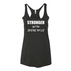 Womens Activewear, Running Shirts. Stronger With Every Mile Inspirational Tank. Running and Workout Apparel. Visit FreckledFit.net to purchase