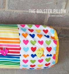 The Bolster Pillow tutorial by Sweet Stitches on Anne Kelle