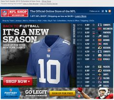 NFLshop >> sent 8/20/12 >> Giants 2012 Schedule - Get Ready for Football! >> Email marketing is highly promotional, but it doesn't have to be all the time. NFLshop realizes that with the start of the football season looming, many fans are primed to buy and may not need a push in the form of an incentive. Instead, the push they provide is the upcoming schedule, to build that excitement and team spirit. –Chad White, Principal of Marketing Research