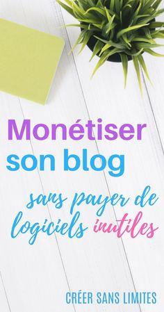 Comment monétiser son blog sans pour autant se ruiner chaque mois ? 3 manières simples et rapides à mettre en place dans cet article ! #monétisation #blog #revenus #creersanslimites