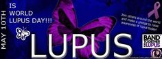 May 10th is WORLD #LUPUS DAY