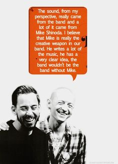 Chester Bennington about Mike Shinoda - that's why his nickname is 'the Glue'! :) #linkinpark
