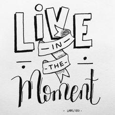 Live in the moment! Made by Label160 #handlettering #handletteren #becreative #handwritten #handgeschreven #handmade #quotes #quote #doodles #handlettered #letterart #lettering #handmade #handwritten #handmadefont #sketch #draw #tekening #modernlettering #wordart #font #draw #doodle #tekening #creativelettering #handdrawntype #typographie #dailylettering #liveinthemoment