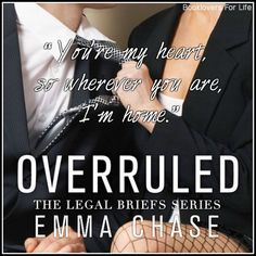 Overruled (The Legal Briefs #1) by Emma Chase ♥ (Click to read my review) #quote