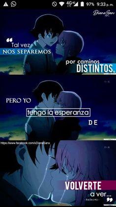 #consejosamor Sad Anime, Anime Love, Mexico Quotes, Anime Triste, Mirai Nikki, My Only Love, True Love, Love Quotes, Nostalgia