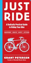 Cool Tools – Just Ride $12 {book for regular bike riders that aren't racing or commuting}