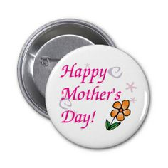 Mothers Day Flower Pinback Button