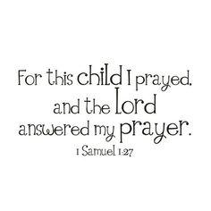 For this child I prayed...