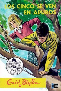 Los cinco se ven en apuros - Enid Blyton Enid Blyton, We Remember, Conte, My Childhood, Nostalgia, Fiction, Memories, Comics, Reading