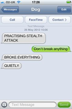 If jack could text, I have a feeling I'd get a lot of these lol