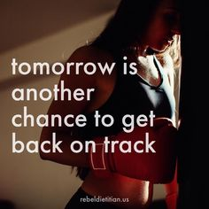 TODAY! NOW! Is another chance to get back on track
