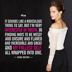 *Truth* The 10 Most Empowering Things Emma Watson Said in 2015 Emma Watson Frases, Emma Watson Feminism, Emma Watson Quotes, Emma Watson Fan, Ema Watson, Strong Quotes, Positive Quotes, Motivational Quotes, Inspirational Quotes