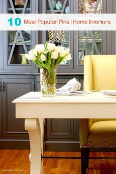 Our 10 Most Popular Pins | Home Interiors