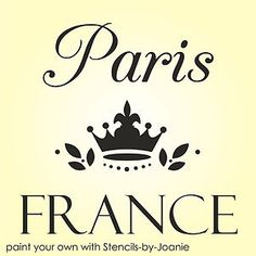 Free French Stencils | Shabby-Cottage-STENCIL-Paris-France-French-Crown-Decor-Signs-Pillow ...
