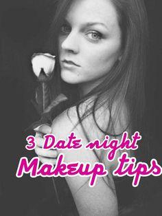 3 Date night makeup tips