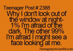 I can not put into words how i feel when I look out a window at night and I think this might happen