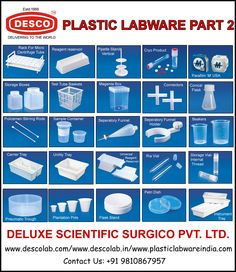 DESCO a leading Manufacturer, Supplier & Exporter of India holds a wide range of Plastic Labware Products such as:   Rack for Micro Centrifuge Tube, Reagent Reaervoir, Pipette Stand Vertical, Cryo Product, Parafilm 'M' USA, Storage Boxex, Test Tube Baskets, Magenta Box, Connectors, Conical Flask, Policemen Stirring Rods, Sample Container, Seperatory Funnel, Seperatory Funnel Holder, Beakers, Carrier Tray, Unility Tray, Universal Reagent Reservoir, Ria Vial, Storage Vial-Internal Thread, P