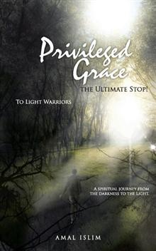 """Read """"Privileged Grace The Ultimate Stop!"""" by Amal Islim available from Rakuten Kobo. My main message is if we fight our own demons, learn to forgive and love ourselves, do and attract the good, then we can. Inner Peace, Compassion, Forgiveness, Laughter, Audiobooks, It Hurts, Ebooks, This Book, Spirituality"""
